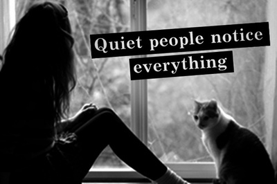 [Other] Quiet People Notice Everything | via Tumblr ...