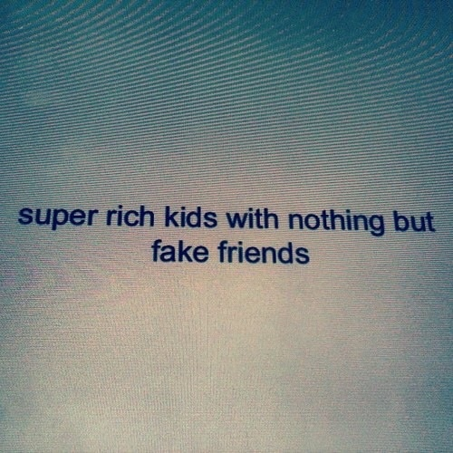 Celebrity quotes about fake friends grunge