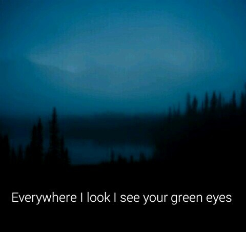 love, green, eyes, quote - image #666492 on Favim.com