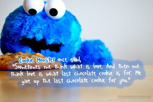 Wonderful Cookie Monster Love Quotes 500 x 333 · 282 kB · png