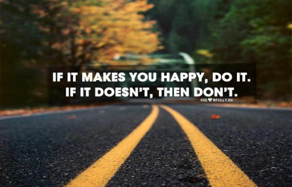 makes, happy, dont, road, lines
