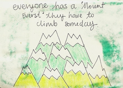 mount everst, quote, quotes, drawings, drawing