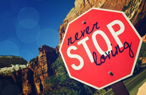 never, stop, loving, color, sign