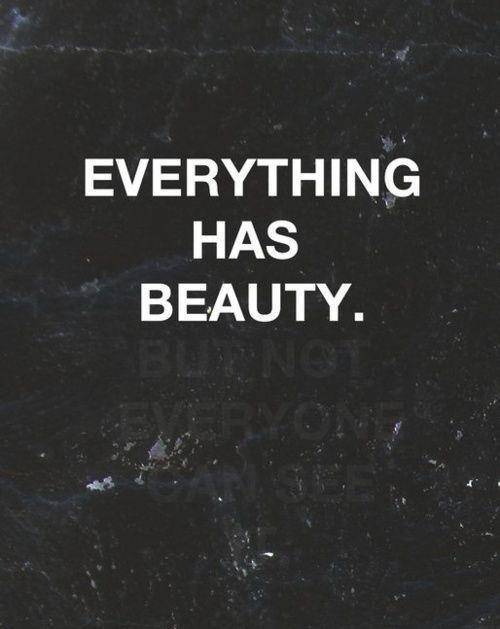 beauty, everything, quote