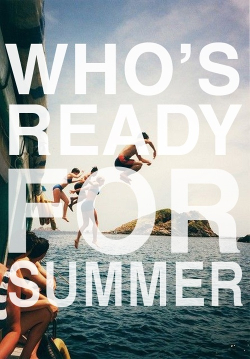 ready, summer, quote, seaside, photography - image #445072 on Favim.com