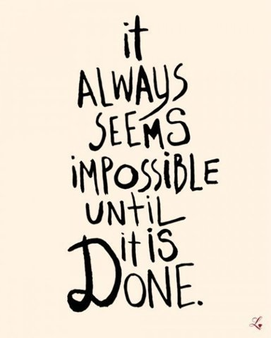 always, done, impossible, nice, quote