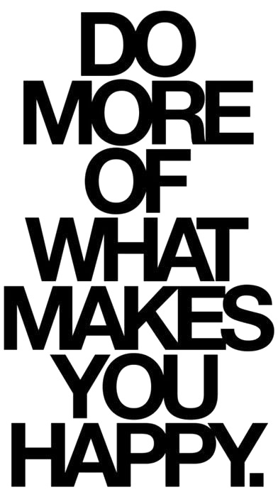 do more, happy, heymajesty, quote, text