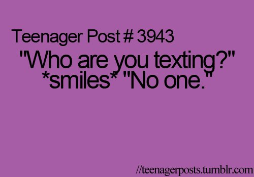 3943, lol, no one, post, smile, teen, teenage, teenager post, text, texting, true