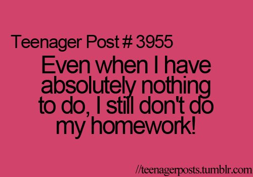 Teenager Post About Homework 3955 Homework Lazy Teenager