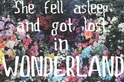 alice, color, flowers, roses, sleep, textography, typography, wonderland