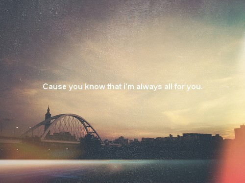 all, always, aww, cause, for, know, sad, text, that, you