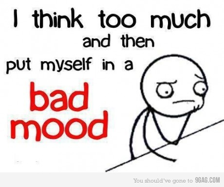 always, bad mood, story, text, think