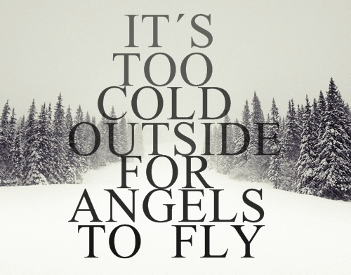 angels, cold, ed shareem, fly, lyrics, outside, snow, song, the a team