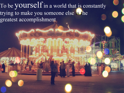 be yourself, courage, happiness, human, life, quotes, sadness, text, to be, wise, world, yourself