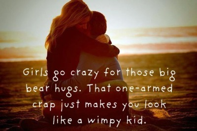 bear hug, couple, crazy, girls, guys, love, quote, wimpy