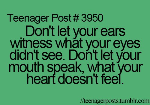 beautiful, dream, ears, heart, i loveeeeeee you, laugh, love, mouth, peace, post, teenage, teenager post, teenager posts, teenagerposts, text, witness, yolo