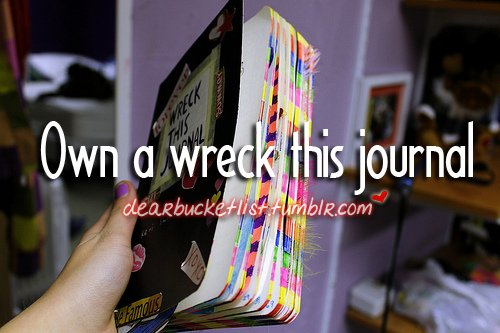 before i die, bucket list, colour, colourful, dearbucketlist, diary, journal, own, this, wreck, wreck this journal, write