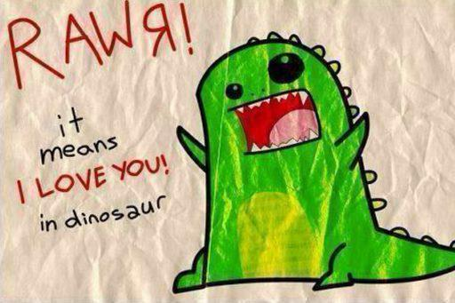 believe, cute, dinosaur, i love you, lol, love, rawr