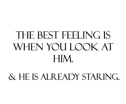 Best Love Quotes For Him : best feeling, him, love - image #448359 on Favim.com
