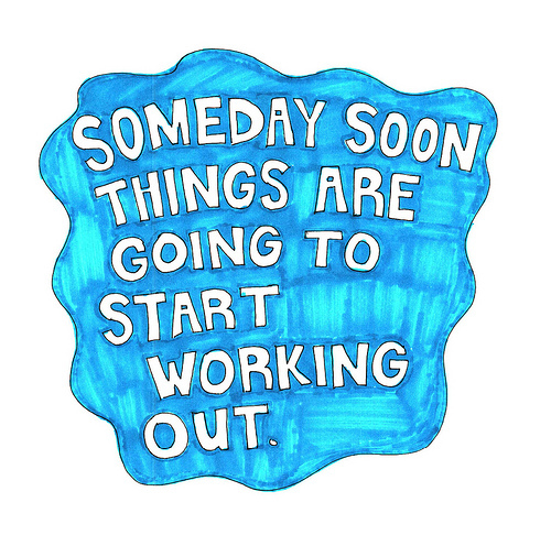 blue, blue quote, drawing, falling, illustration, love, quote, sketch, someday, spell, text, textography, typo, typography, working out