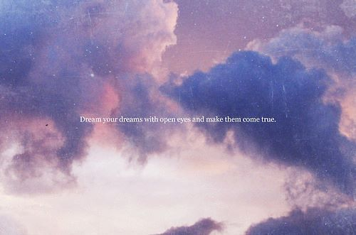 clouds, dream, sky, text, true