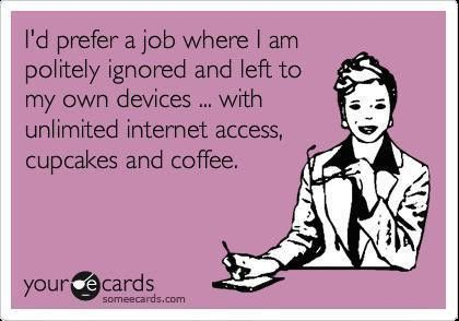 ecard, funny, lol, this is the life, work