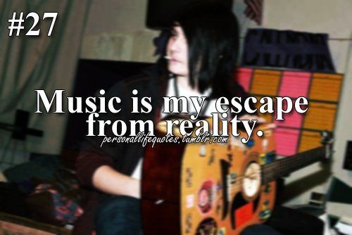 escape, feelings, from, guitar, inspire, life, music, personal, quotes, reality, sad, songs