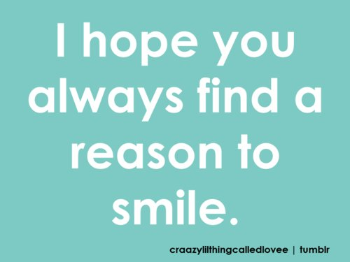 find, hope, letter, letters, photo, photograph, photography, picture, quote, quotes, reason, smile, text