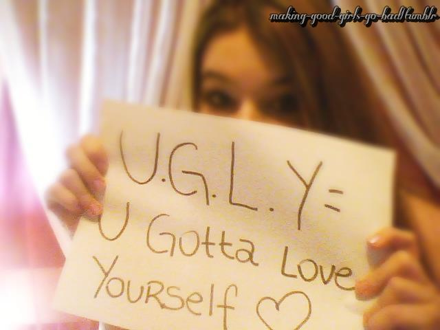 girl, love, quote, ugly