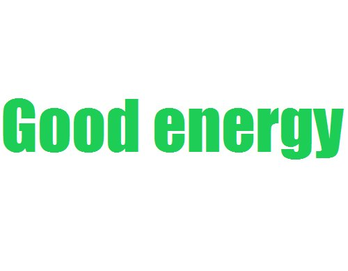 good energy, green, positive, quote, realtalk