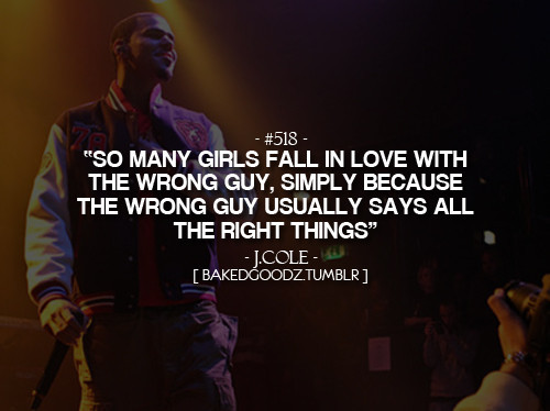 j cole, quote, quotes, wrong guy