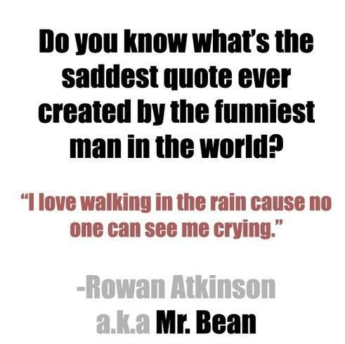 quote, rowan atkinson, sad